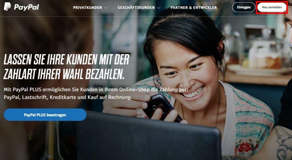 Bei PayPal als Neukunde anmelden